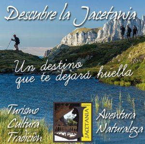 Descubre la Jacetania: turismo, cultura, tradición, aventura y naturaleza